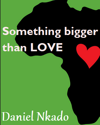 Something Bigger Than Love – End of Book One