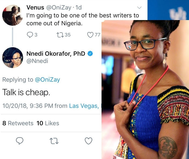 """5 things Nnedi Okorafor could have said instead of """"Talk is cheap"""""""