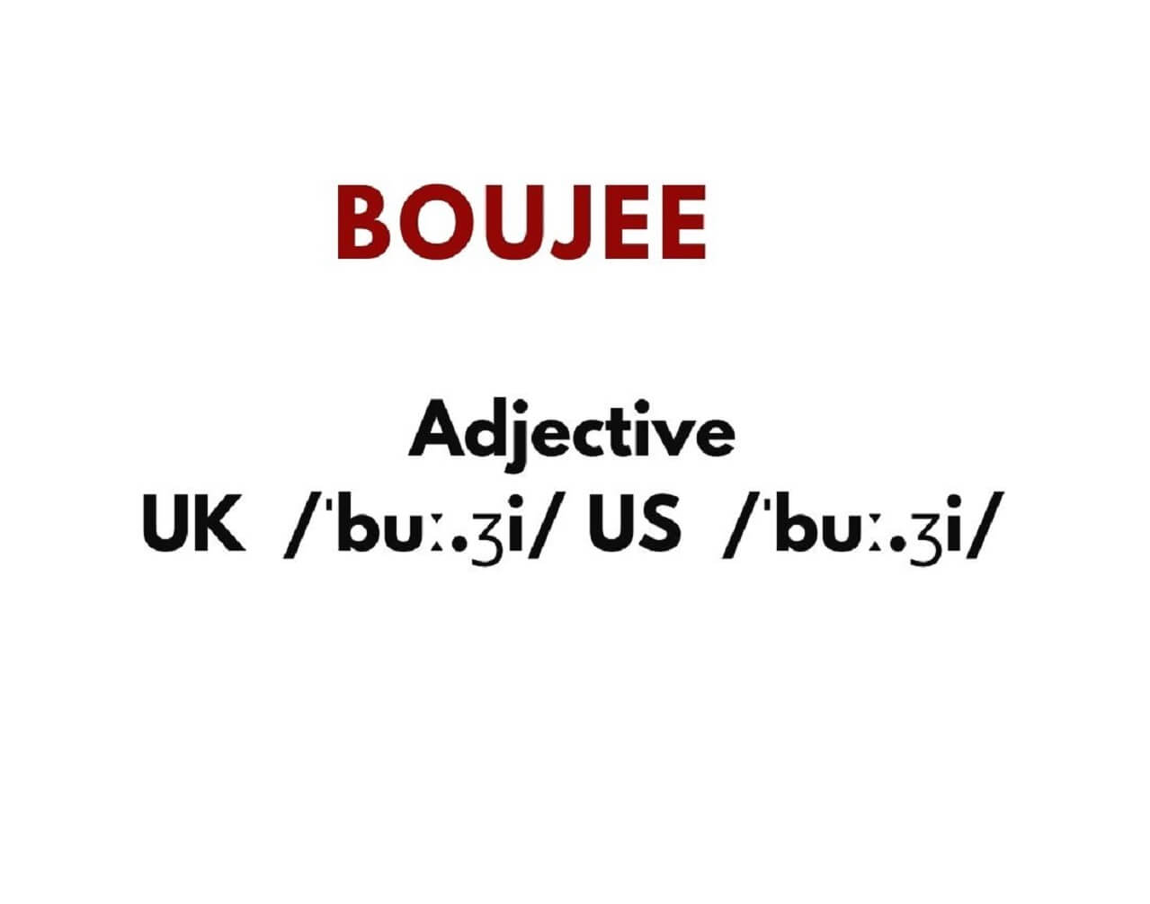 The true meaning of the slang word 'boujee'